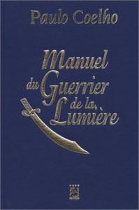 Manuel du guerrier de la lumière Paulo Coelho
